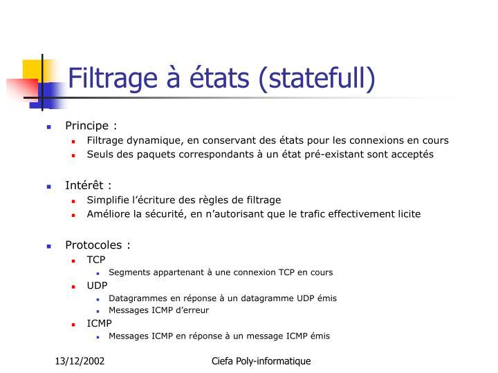 Filtrage à états (statefull)