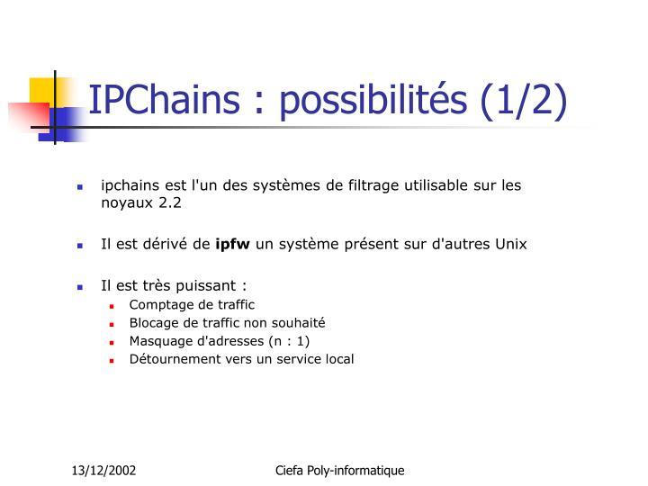 IPChains : possibilités (1/2)