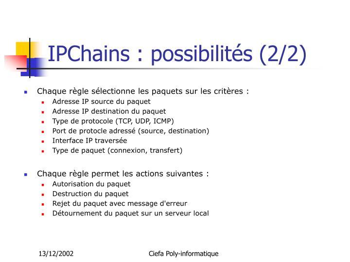 IPChains : possibilités (2/2)