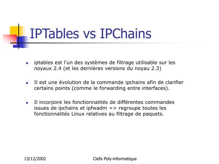 IPTables vs IPChains