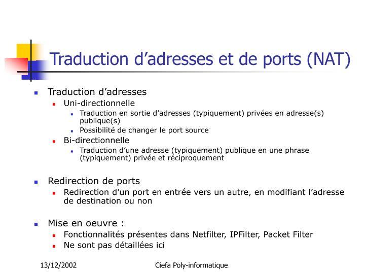 Traduction d'adresses et de ports (NAT)