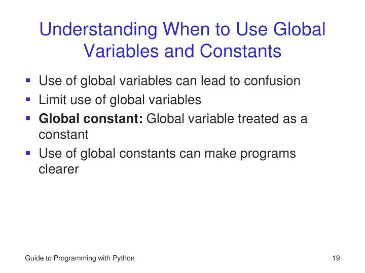 Understanding When to Use Global Variables and Constants