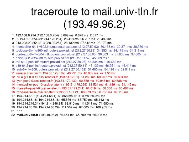 traceroute to mail.univ-tln.fr (193.49.96.2)