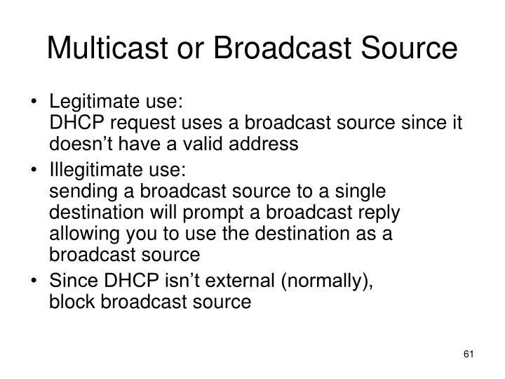 Multicast or Broadcast Source