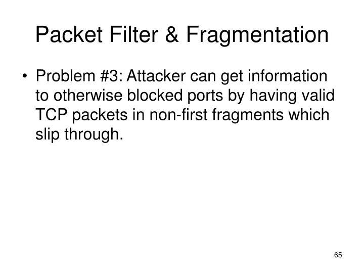 Packet Filter & Fragmentation