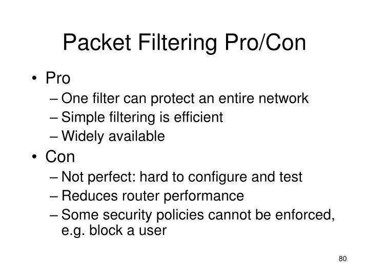 Packet Filtering Pro/Con