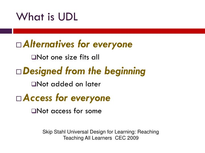 What is UDL