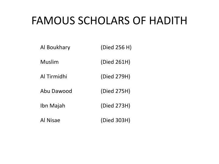 FAMOUS SCHOLARS OF HADITH
