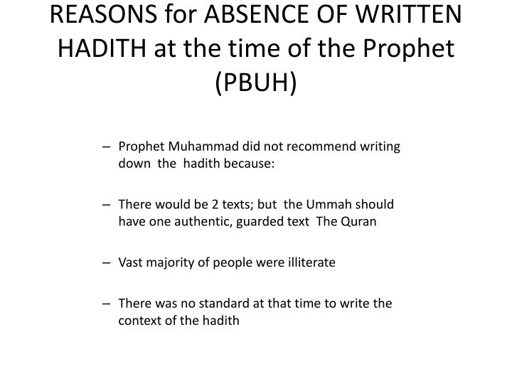 REASONS for ABSENCE OF WRITTEN HADITH at the time of the Prophet (PBUH)