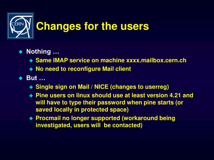 Changes for the users
