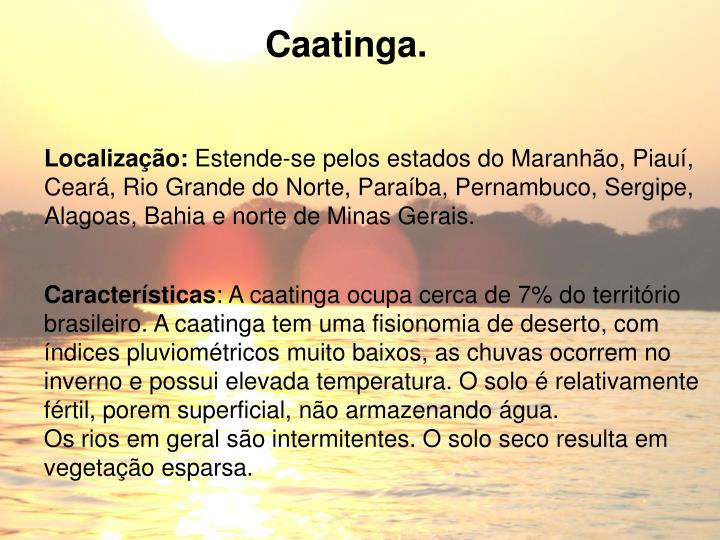 Caatinga.