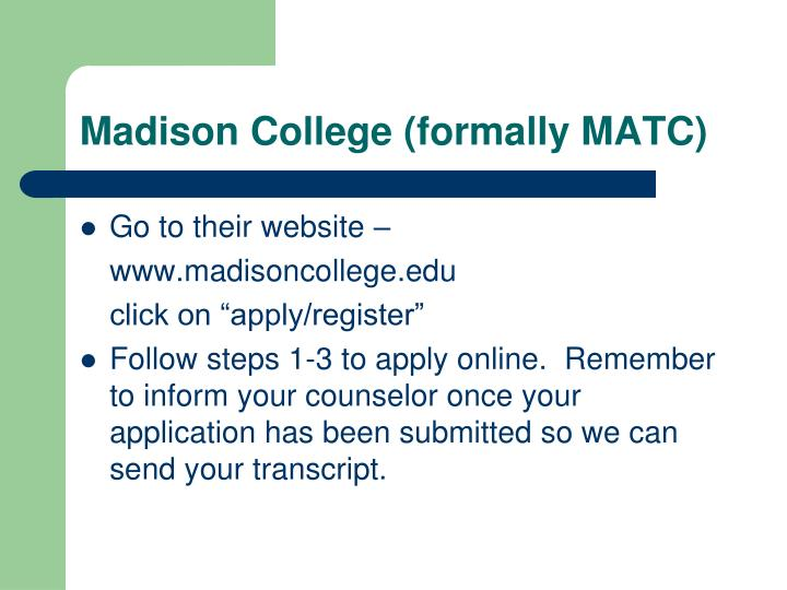 Madison College (formally MATC)