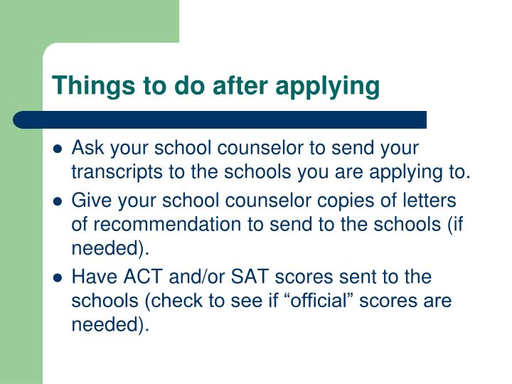 Things to do after applying