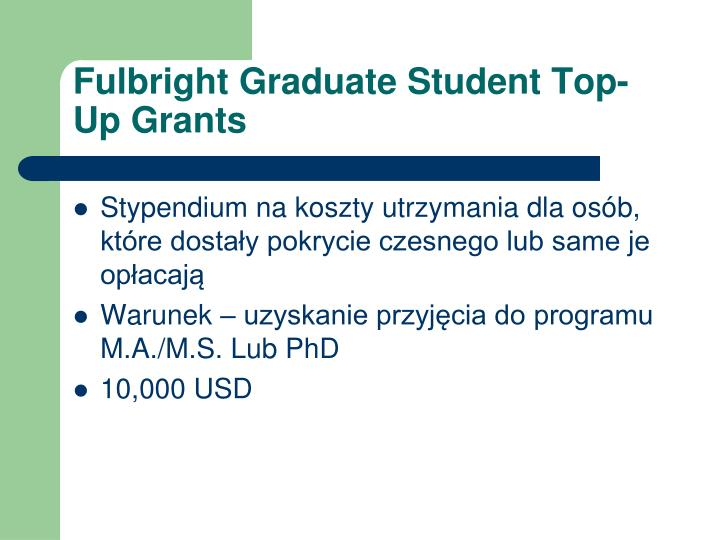 Fulbright Graduate Student Top-Up Grants