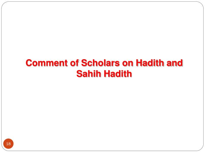 Comment of Scholars on Hadith and