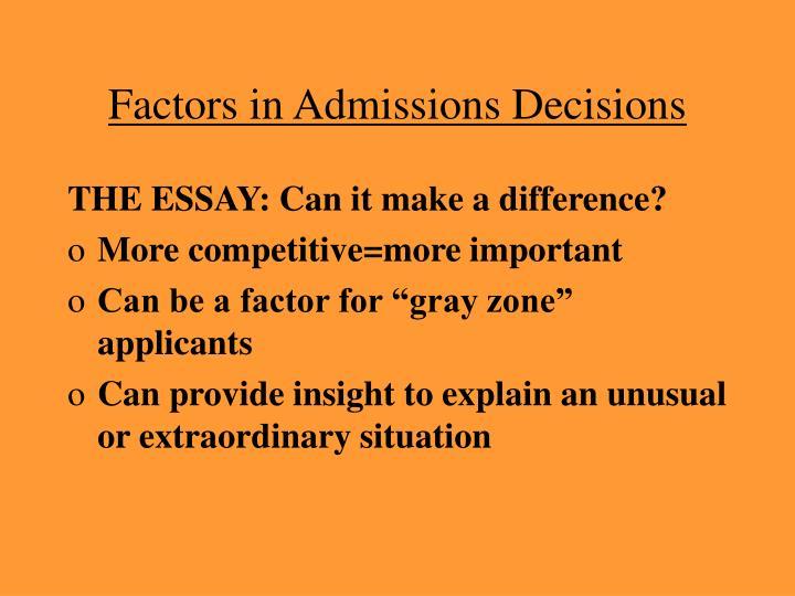 Factors in Admissions Decisions