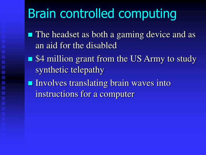 Brain controlled computing