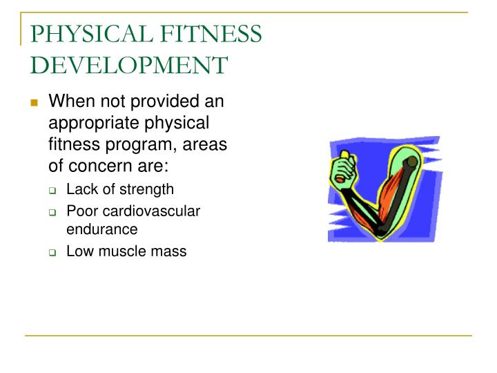 PHYSICAL FITNESS DEVELOPMENT