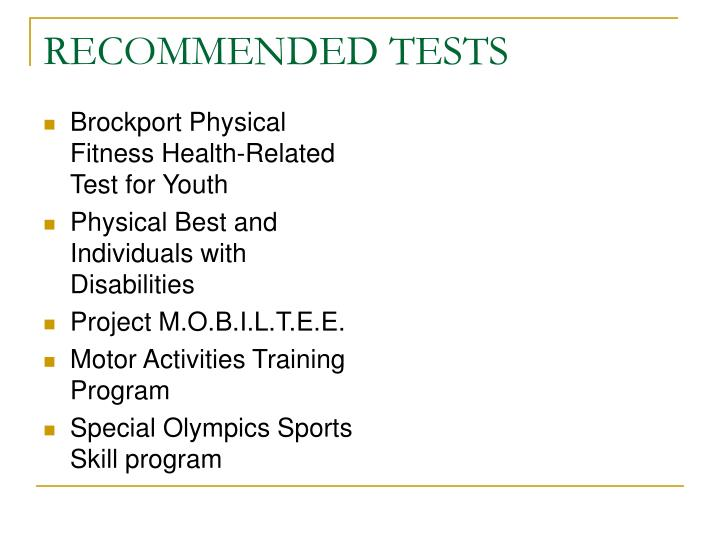 RECOMMENDED TESTS