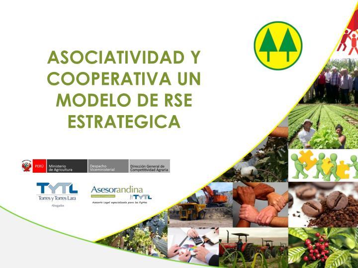 ASOCIATIVIDAD Y COOPERATIVA UN MODELO DE RSE ESTRATEGICA