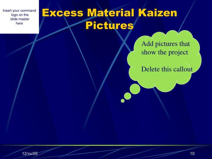 Excess Material Kaizen