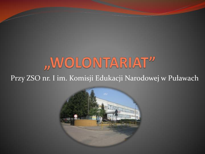 """""""WOLONTARIAT"""""""
