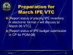 preparation for march ipe vtc