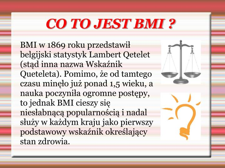 CO TO JEST BMI ?
