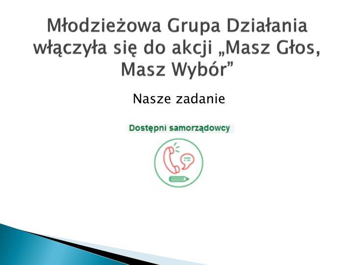 """Młodzieżowa Grupa Działania włączyła się do akcji """"Masz Głos, Masz Wybór"""""""