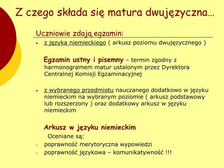 Z czego składa się matura dwujęzyczna…