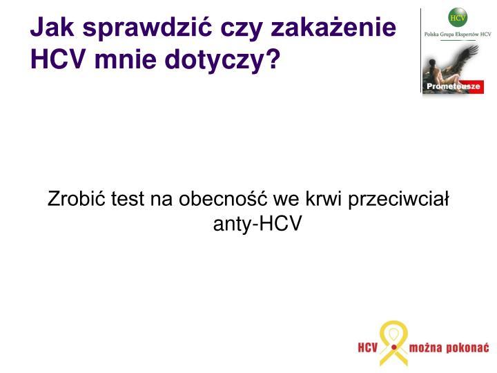 Jak sprawdzić czy zakażenie HCV mnie dotyczy?