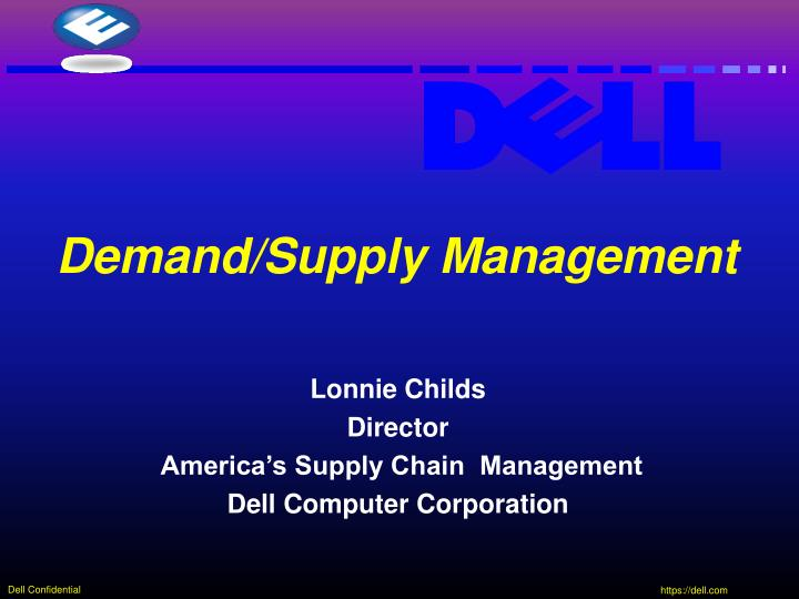 lonnie childs director america s supply chain management dell computer corporation