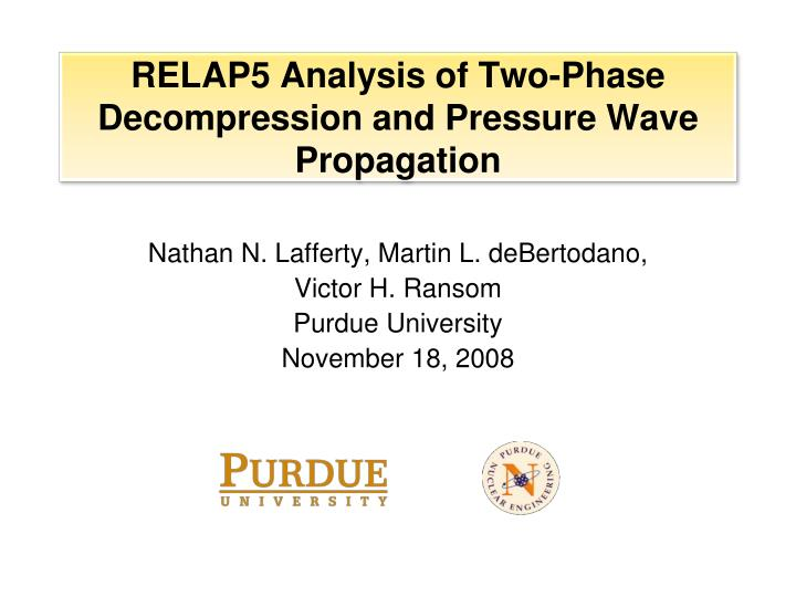 Relap5 analysis of two phase decompression and pressure wave propagation
