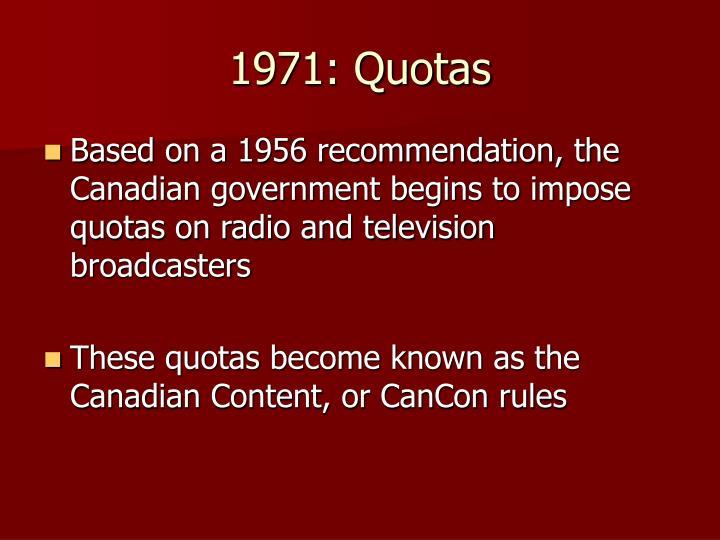 1971: Quotas