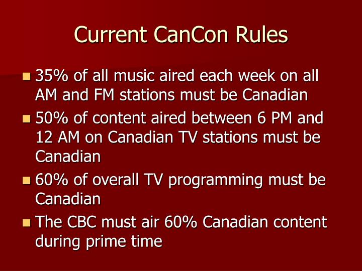 Current CanCon Rules