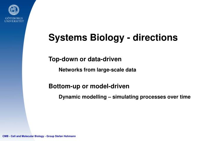 Systems Biology - directions