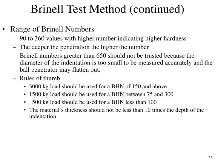 Brinell Test Method (continued)