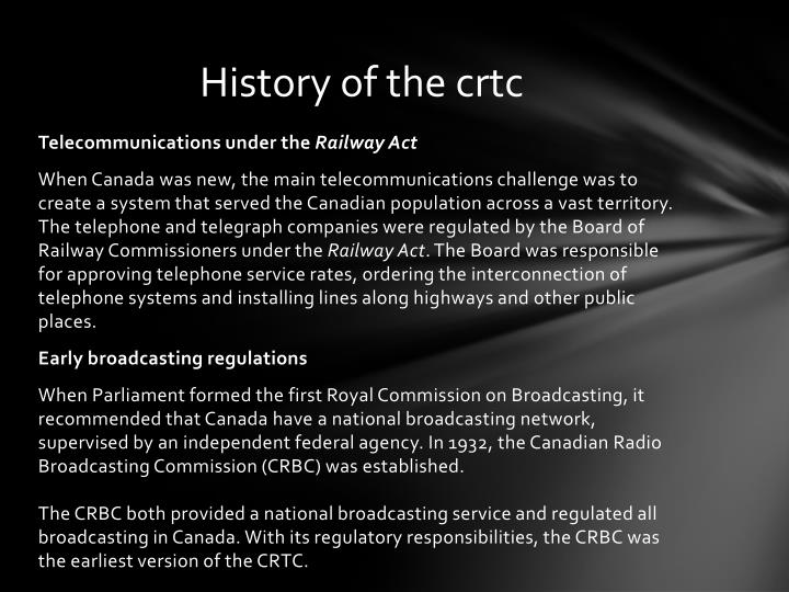 History of the crtc