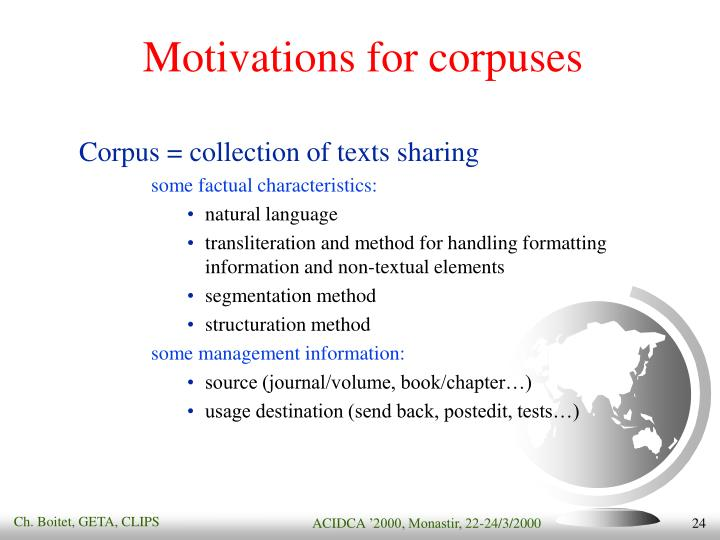 Motivations for corpuses