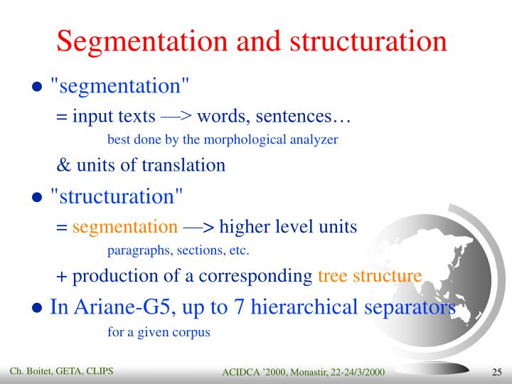 Segmentation and structuration