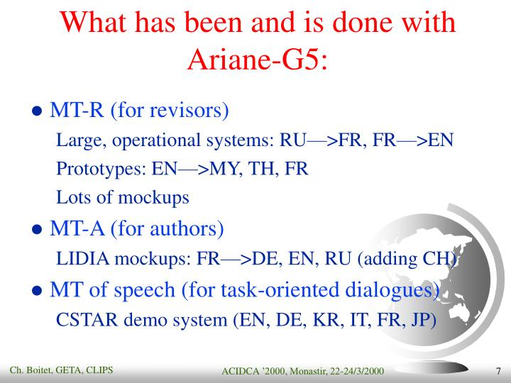What has been and is done with Ariane-G5: