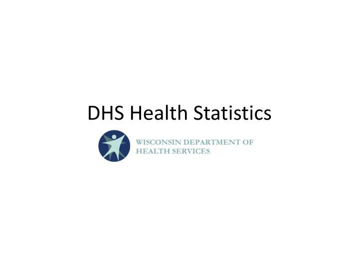 DHS Health Statistics