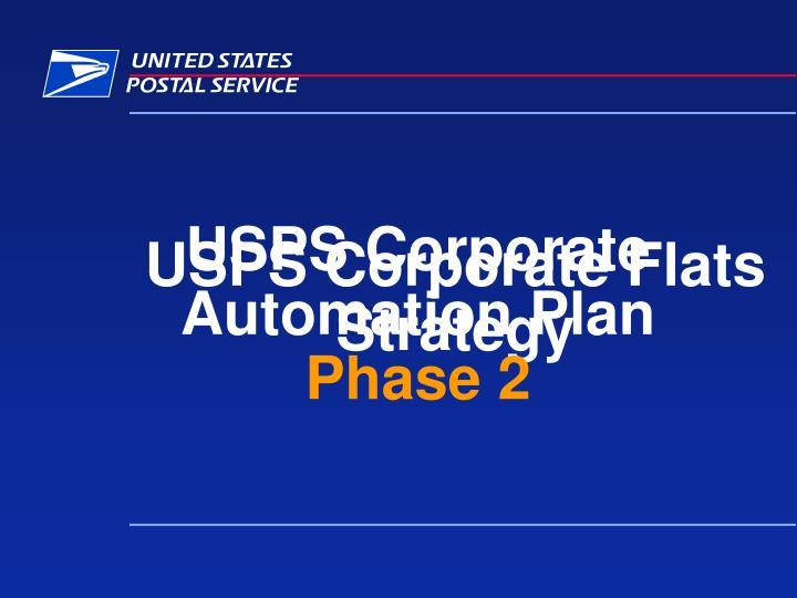USPS Corporate Flats Strategy