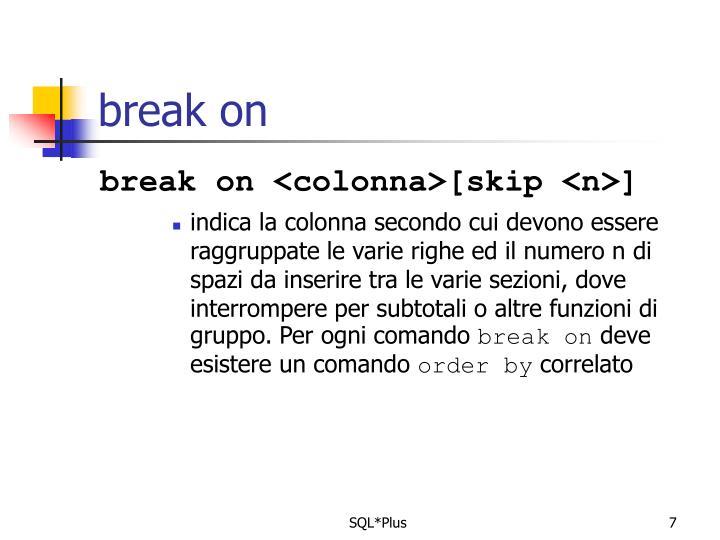 break on