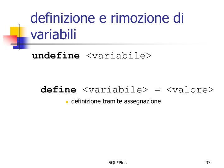 definizione e rimozione di variabili