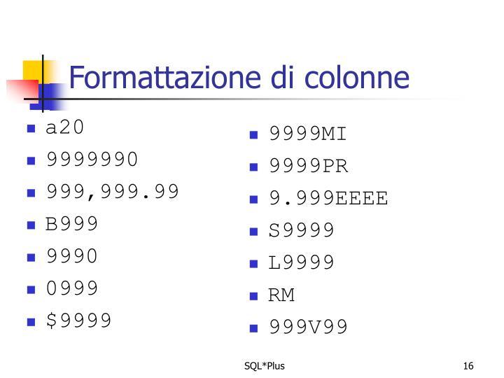 Formattazione di colonne
