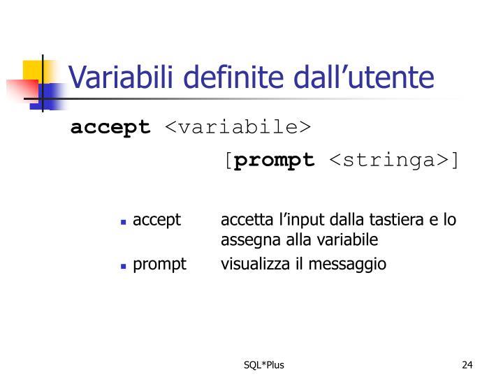 Variabili definite dall'utente