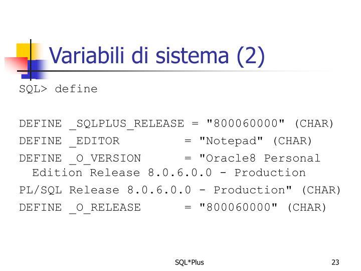Variabili di sistema (2)