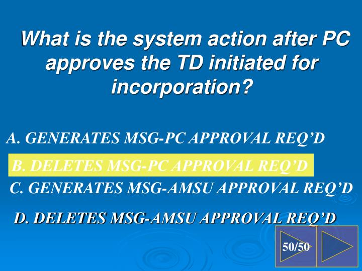 D. DELETES MSG-AMSU APPROVAL REQ'D