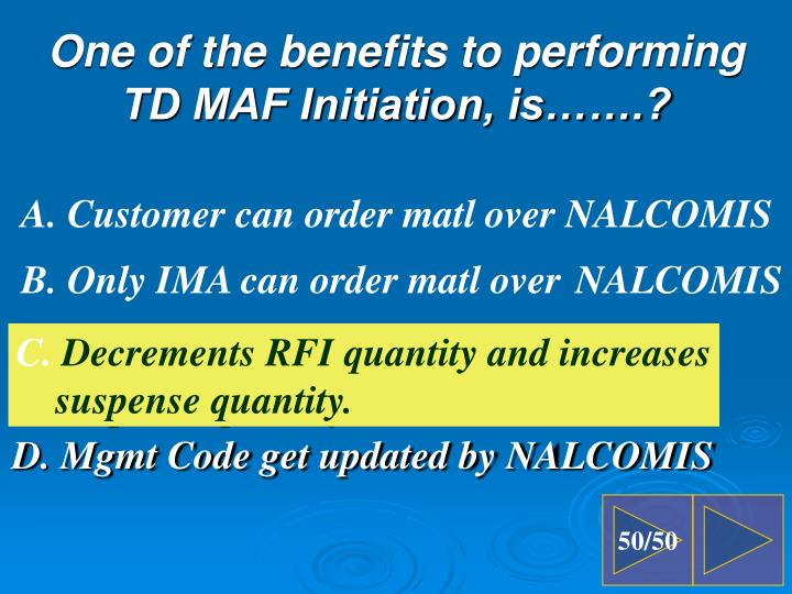 D. Mgmt Code get updated by NALCOMIS